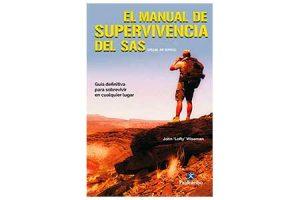 El manual de supervivencia del SAS. Guía definitiva para sobrevivir en cualquier lugar